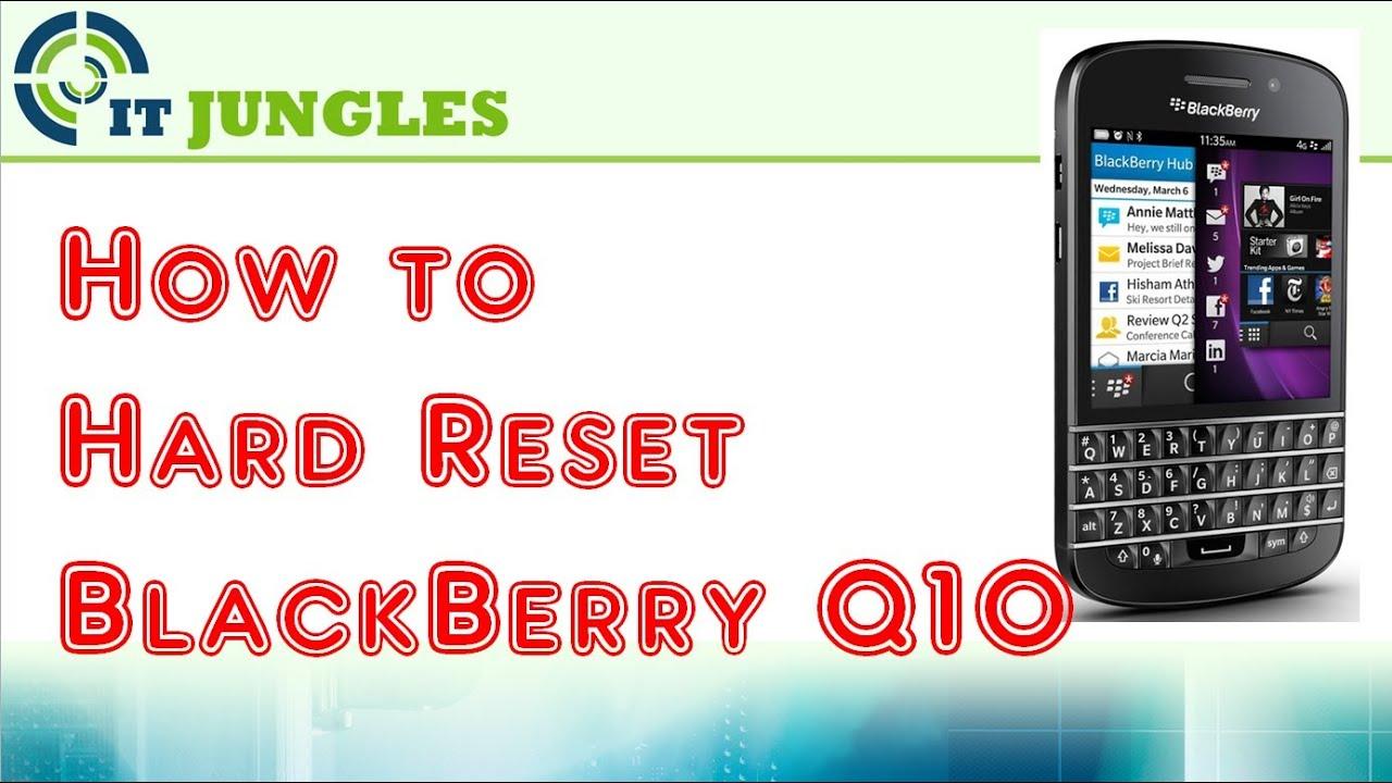 How to Hard Reset BlackBerry Q10 - YouTube