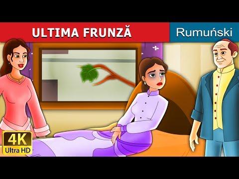 ULTIMA FRUNZĂ   Povesti pentru copii   Romanian Fairy Tales