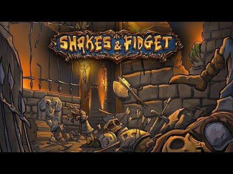 Shakes And Fidget 2
