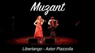 Libertango - Astor Piazzolla LIVE