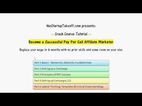 Crash Course: Become A Successful Pay Per Call Affiliate + Advanced Strategies