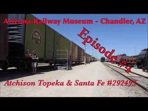 _Arizona Railway Museum - Chandler, AZ_ Episode 4 (Atchison Topeka & Santa Fe 232493)