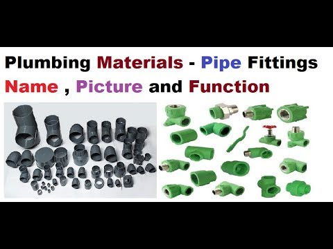 Plumbing Materials - Pipe Fittings Name , Picture and Function