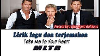 Download Michael Learns To Rock - Take Me To Your Heart   Lirik + Terjemahan Indonesia