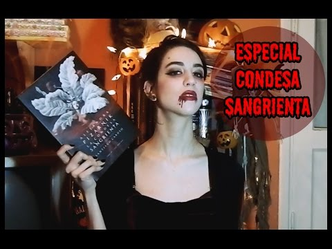 🎃 Especial: Condesa Sangrienta - Curiosidades/literatura/música/pelís 🎃