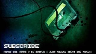Marco Del Horno v DJ Swerve - Just Rewind (Kutz Dub Mix)