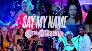 SAY MY NAME x CON ALTURA • J Balvin, Bebe Rexha, ROSALÍA, David Guetta, El Guincho (MASHUP)