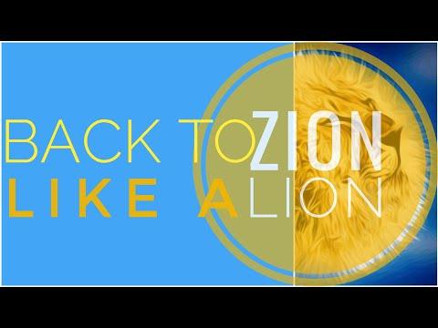 Back to ZION   Like a LION