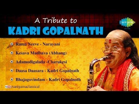 A tribute to Dr. Kadri Gopalnath | Carnatic Classical Audio Jukebox | Kadri Gopalnath Saxophone