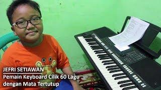 Jefri Setiawan, Pemain Keyboard Cilik 60 Lagu dengan Mata Tertutup