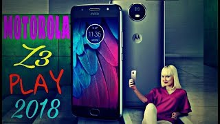 Moto Z3 Play 2018 Full Specifications, Price, Release Date, Features, Review || 6GB RAM