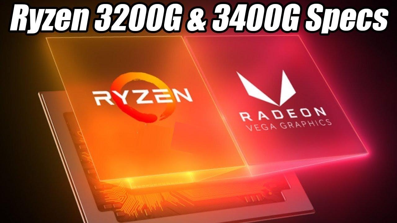 AMD Ryzen 3200G & 3400G Specs, PCIe 4 0 on X470/B450 & EPYC CPU Leaks