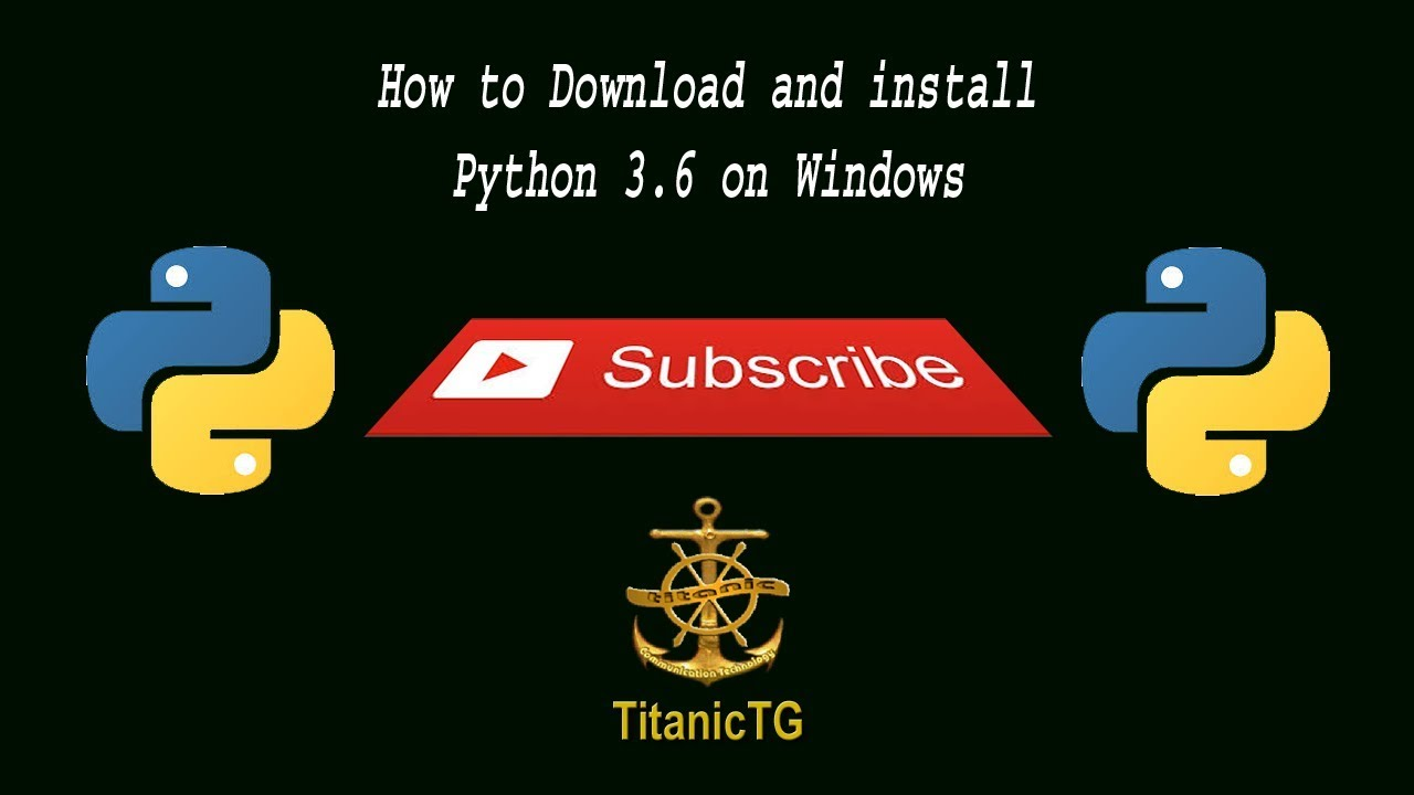 How to download and install python 3.6 on windows in ...