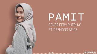 Pamit - Tulus ( Cover Feby Putri NC ft. Desmond Amos ) Lirik
