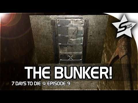 "7 Days to Die Xbox One Gameplay Part 9 - ""The Bunker"""