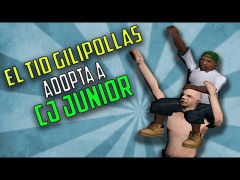 El Tio Gilipollas adopta a CJ Junior l GTA San Andreas l LOQUENDO 2017