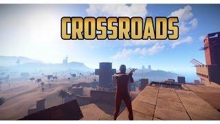 Rust | CROSSROADS...EP 1