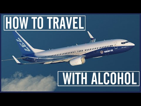 How To Travel With Alcohol (So You Don't Get In Trouble!)