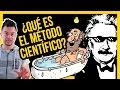 ¿QUÉ ES EL MÉTODO CIENTÍFICO?   Ciencias de la Ciencia