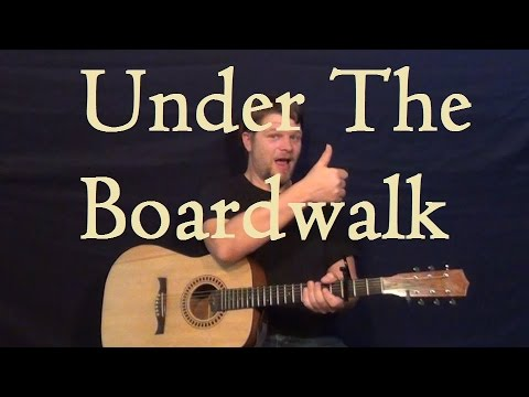 Under the Boardwalk (The Drifters) Easy Guitar Lesson Easy Strum ...