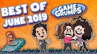 Best of Game Grumps - June 2019!