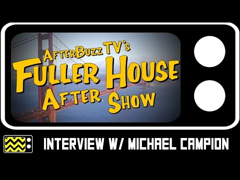 Fuller House   Interview with Michael Campion   AfterBuzz TV