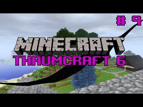 Thaumcraft 5 - E16 - Eldritch Revelation, Warp Events, Primal Focus