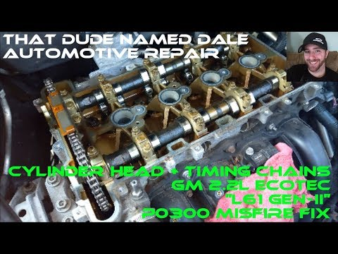 2008 Chevy Cobalt - Cylinder Head And Timing Chain Replacement (P0300 Misfire Repair)