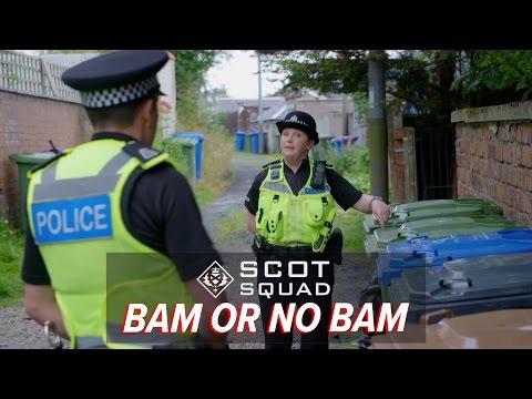 Bam or No Bam? | Scot Squad