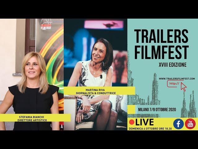 Trailers Film festival LIVE! Presentazione del festival [domenica 4 ottobre] FINAL CUT