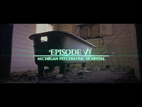 The Urban Explorers - Abandoned Michigan State Asylum [Season II: Episode VI Pt. 1]
