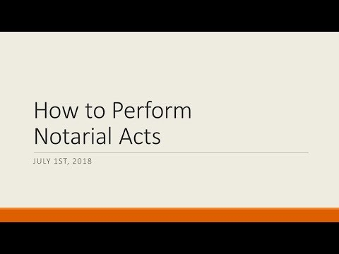 How To Perform Notarial Acts