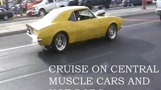 CRUISE ON CENTRAL 2016 - MUSCLE CARS AND HOT RODS