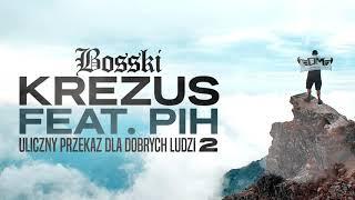 BOSSKI - Krezus ft.PIH - upddl2