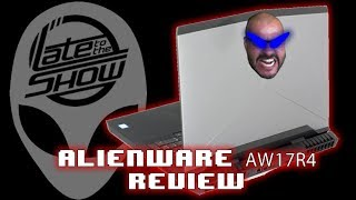 Alienware AW17R4 - Review