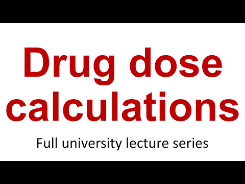 Applied Pharmacology 7, Drug Dose Calculations