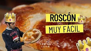 Roscón De Reyes Casero Receta Paso A Paso Sin Masa Madre Youtube