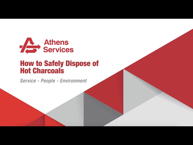 How to Safely Dispose of Hot Charcoals