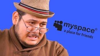 MYSPACE Memories