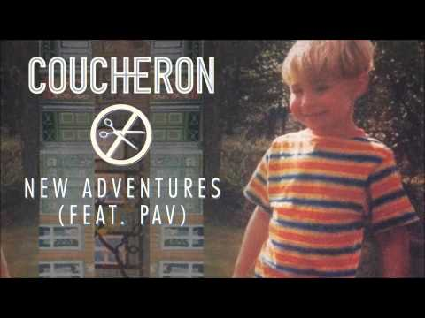 Coucheron - New Adventures (feat. Pav) [Audio]
