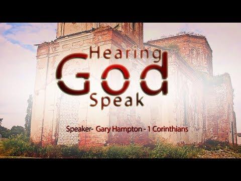 Hearing God Speak - Episode 184 - (1 Corinthians) Paul's View of Preaching