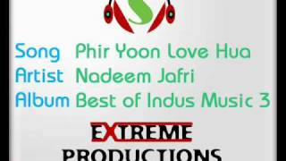 Phir Yoon Love Hua - Nadeem Jafri - Full Song -Mp3 Link
