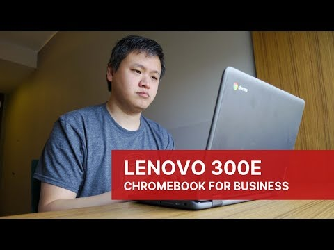 Lenovo 300e: Using an Education Chromebook for Business?