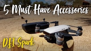 5 Must Have DJI Spark Accessories!
