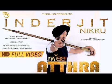 Atthra - Inderjit Nikku    Ting Ling    HD Full Video    Latest Punjabi Song 2015