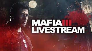 Mafia III Early Campaign Livestream