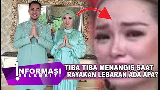 Rayakan Idul FItri Pertama Bareng Sirajuddin, Zaskia Gotik Menangis Karna Hal Ini..