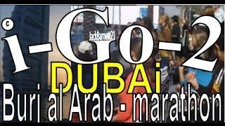 i-Go-2 Dubai - Burj al Arab Marathon + fireworks _ _