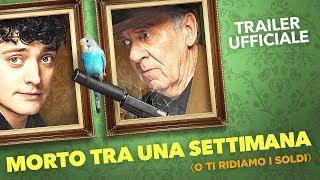 Morto tra una settimana... O ti ridiamo i soldi - Trailer italiano ufficiale [HD]