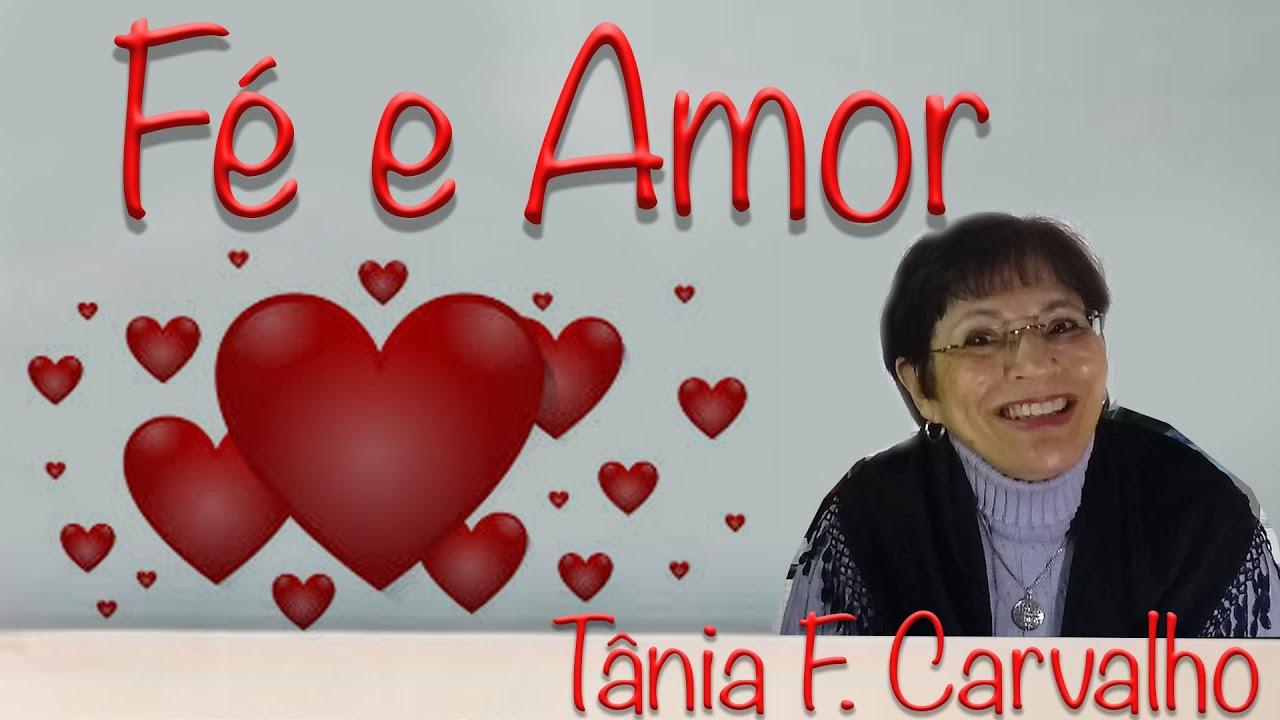 Fé e Amor - Tânia F. Carvalho